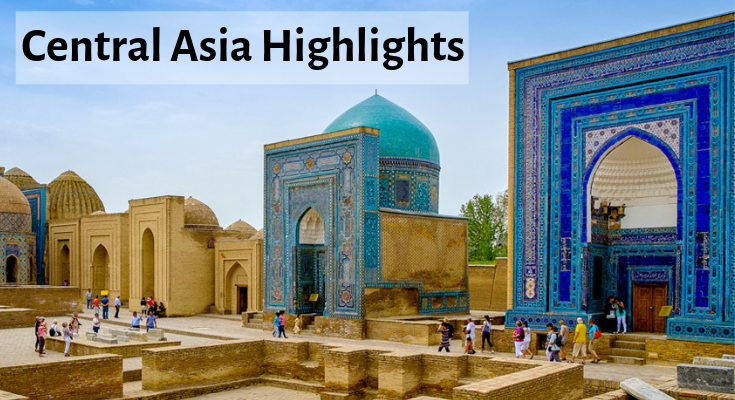 Central Asia Highlights