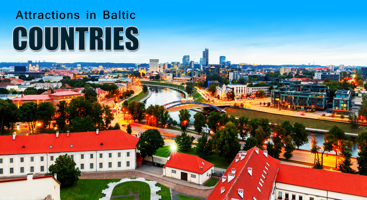 Attractions in Baltic Countries