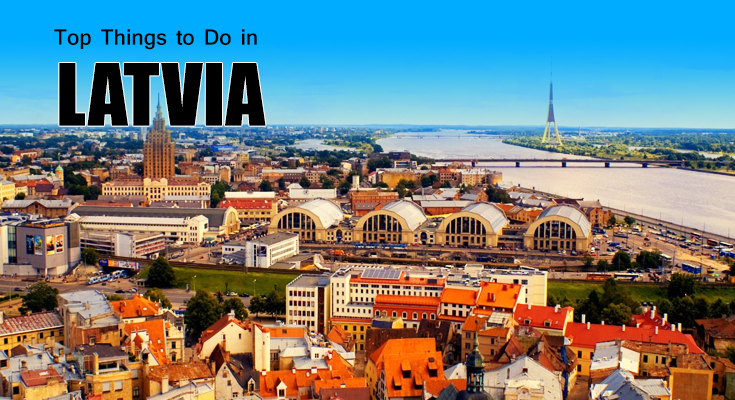 Top Things to Do in Latvia