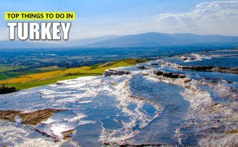 Top Things to Do in Turkey