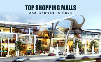 Top Shopping Malls and Centers in Baku