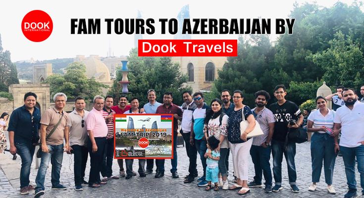FAM Tours to Azerbaijan by Dook Travels