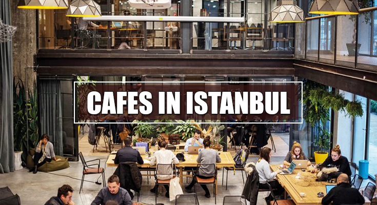 Cafes in Istanbul