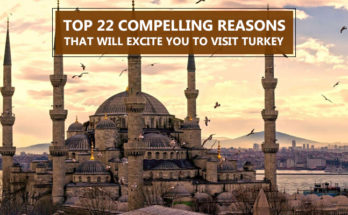 Reasons To Visit Turkey
